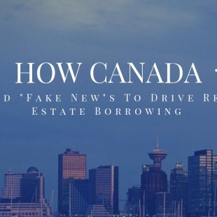 Canada Used Fake Real Estate Statistics to Spur Borrowing