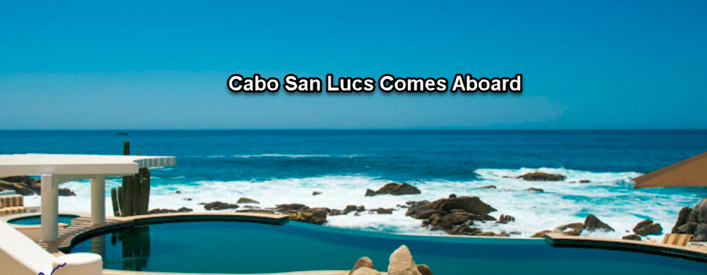 cabo san lucas comes aboard to real data
